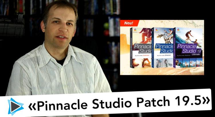 Pinnacle Studio Patch 19.5 - Jetzt verfügbar
