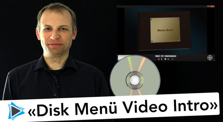 Disk Menü Intro Video erstellen Pinnacle Studio Deutsch Video Tutorial