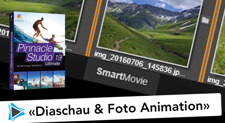 Diaschau und Foto Animation erstellen mit Pinnacle Studio 19 Deutsch Video Tutorial