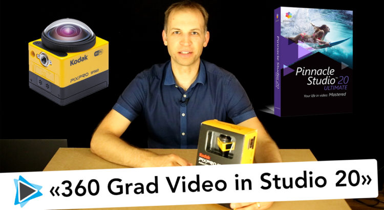 360 Grad Video Pinnacle Studio 20 Deutsch Kodak SP 360 Pixpro Video Tutorial