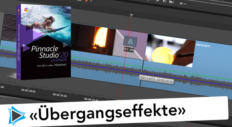 Pinnacle Studio 20 Übergangseffekte und Transition Grundlagen Video Tutorial