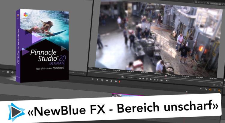 NewBlue Video Essentials 3 mit Pinnacle Studio 20 Tilt Shift Video Tutorial