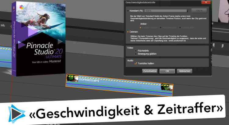 Pinnacle Studio 20 Deutsch Zeitraffer Geschwindigkeit Video Tutorial