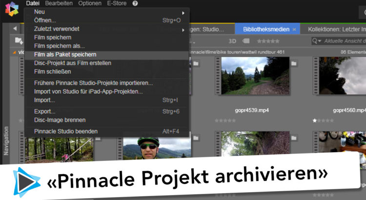 Pinnacle Studio Deutsch Projekt Paket erstellen sichern und Backup Video Tutorial