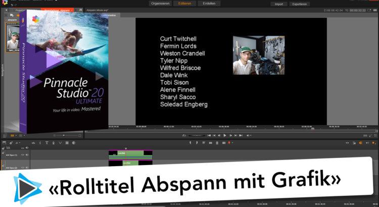 Pinnacle Studio 20 Deutsch Abspann und Rolltitel erstellen mit einer Grafik Video Tutorial
