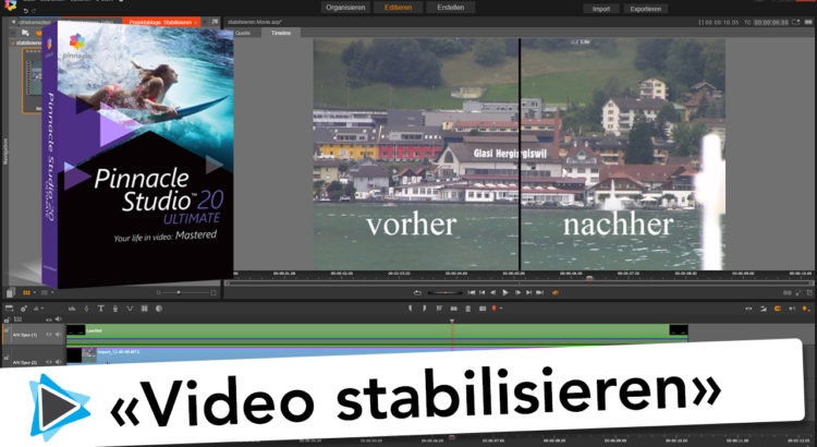 Pinnacle Studio Deutsch 20 stabilisieren von verwackelten Videos Video Tutorial