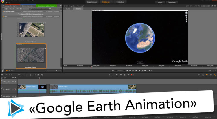 Pinnacle Studio 20 Deutsch Google Earth Animation Weltkugel Video Tutorial