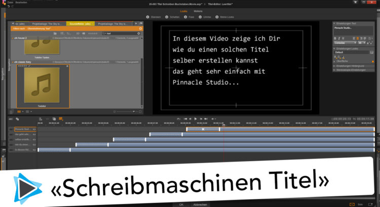 Schreibmaschinen Titel in Pinnacle Studio 20 Deutsch Video Tutoraial Type Effekt