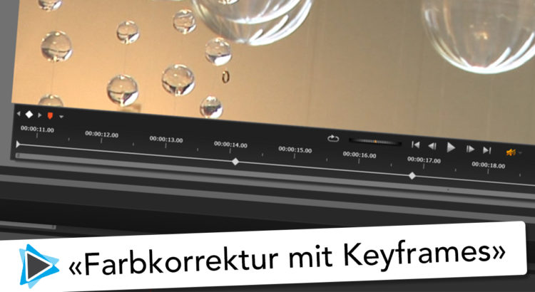 Farbkorrektur mit Keyframes Pinnacle Studio 20 Deutsch Video Tutorial