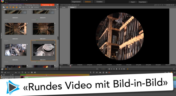 Bild in Bild Kreis und Rund Pinnacle Studio 20 Deutsch Video Tutorial